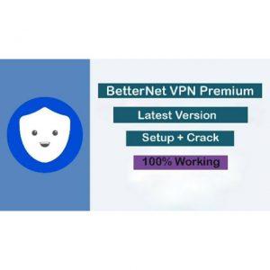 Betternet VPN Crack 5.3.0.433 With Keygen Full Torrent download Free