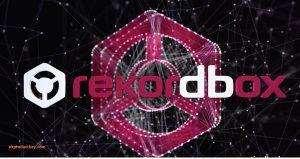 Rekordbox DJ 5.8.2 Crack With Full License Key Download 2020